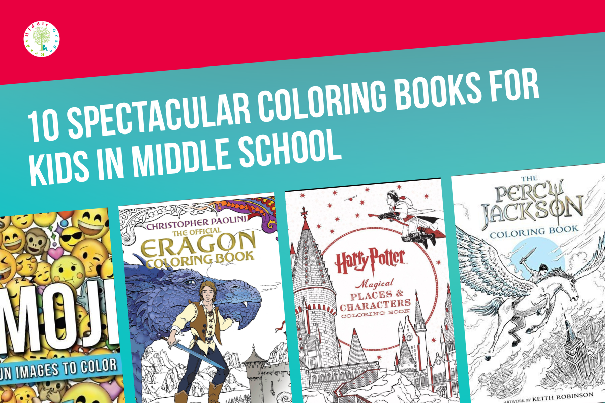 10 Spectacular Coloring Books for Kids in Middle School - Middle ...
