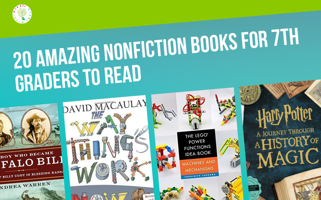 20 Good Nonfiction Books for 7th Graders to Read