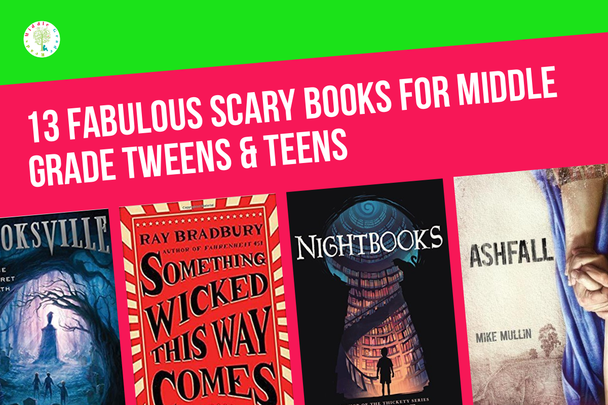 13 Great Scary Books That Are Appropriate for Tweens - Middle Grade Reads